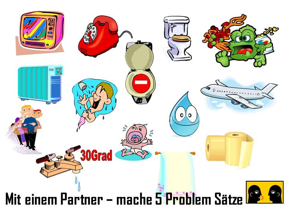 Mit einem Partner – mache 5 Problem Sätze