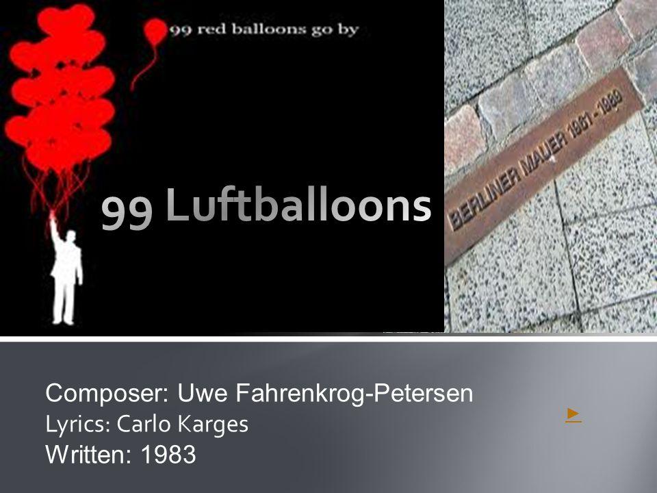 ► Composer: Uwe Fahrenkrog-Petersen Lyrics: Carlo Karges Written: 1983