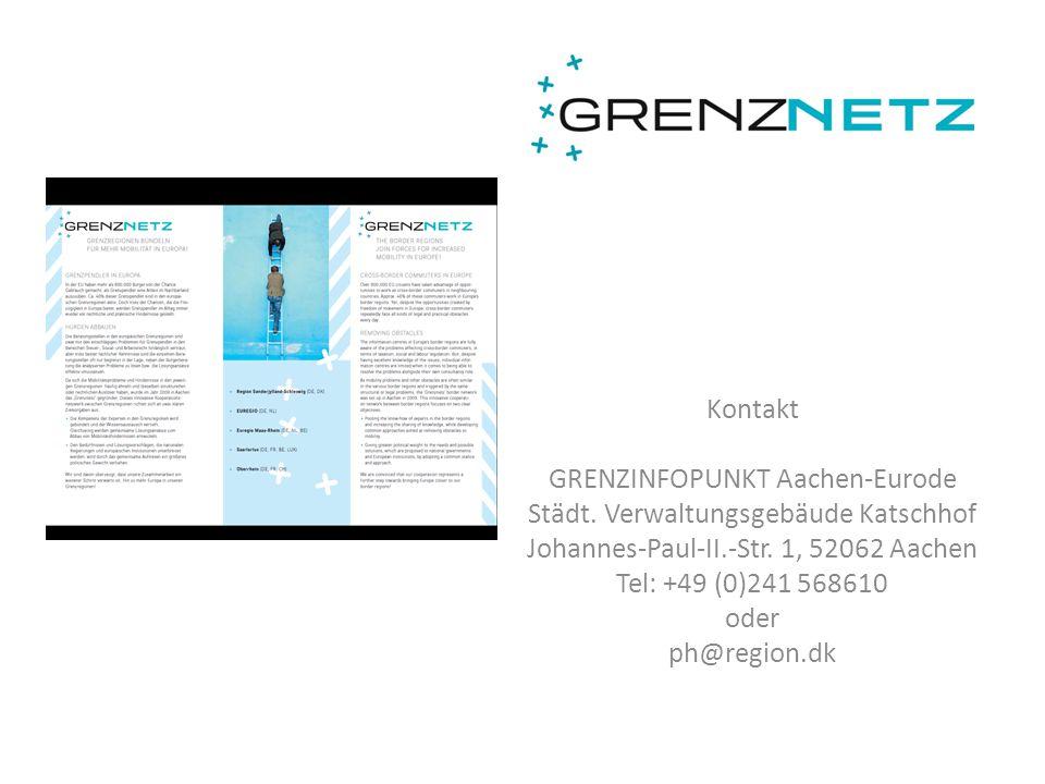 Kontakt GRENZINFOPUNKT Aachen-Eurode Städt. Verwaltungsgebäude Katschhof Johannes-Paul-II.-Str. 1, 52062 Aachen Tel: +49 (0)241 568610 oder ph@region.