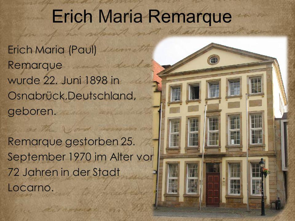 Erich Maria Remarque Nach der Armee, Erich Maria Remarque aus Deutschland ging in der Schweiz leben, und wanderten in die USA dann.