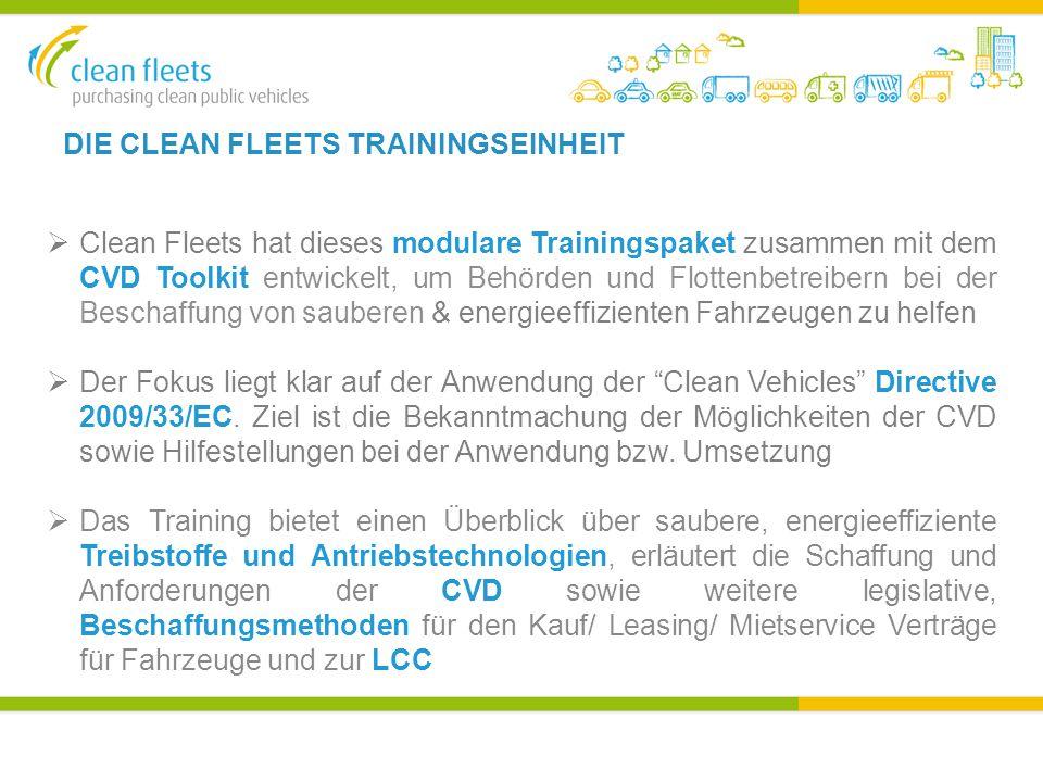 DIE CLEAN FLEETS TRAININGSEINHEIT  Clean Fleets hat dieses modulare Trainingspaket zusammen mit dem CVD Toolkit entwickelt, um Behörden und Flottenbetreibern bei der Beschaffung von sauberen & energieeffizienten Fahrzeugen zu helfen  Der Fokus liegt klar auf der Anwendung der Clean Vehicles Directive 2009/33/EC.