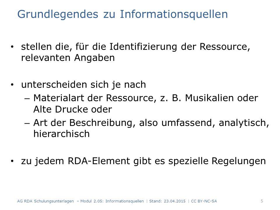 Grundlegendes zu Informationsquellen stellen die, für die Identifizierung der Ressource, relevanten Angaben unterscheiden sich je nach – Materialart der Ressource, z.