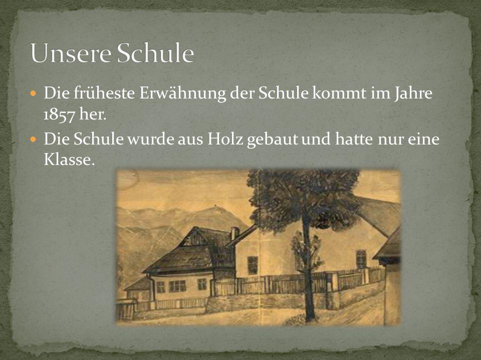 Die früheste Erwähnung der Schule kommt im Jahre 1857 her.