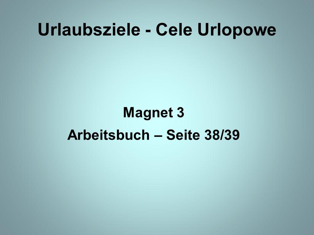 Urlaubsziele - Cele Urlopowe Magnet 3 Arbeitsbuch – Seite 38/39