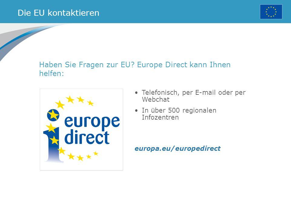 Die EU kontaktieren Haben Sie Fragen zur EU.