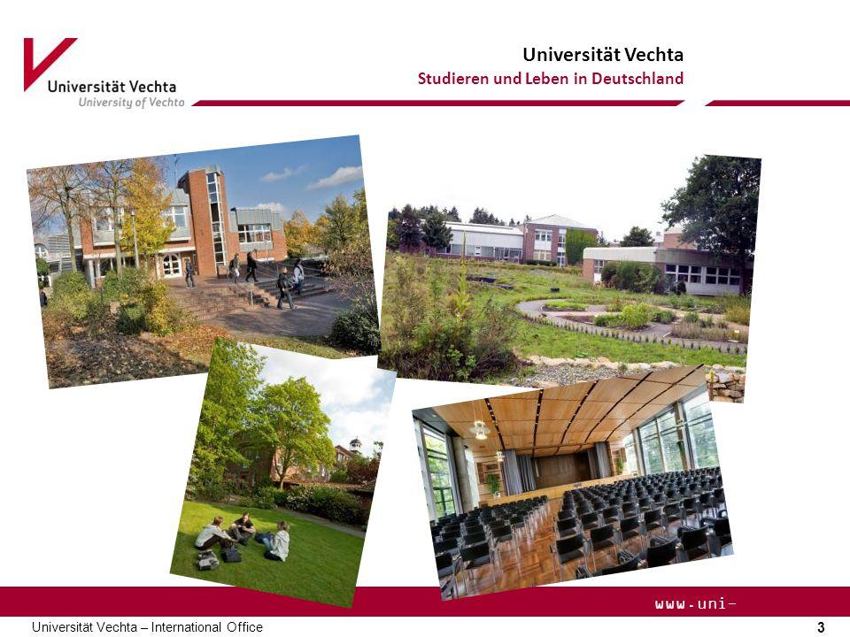 Universität Vechta Studieren und Leben in Deutschland 4 Universität Vechta – International Office www.uni- vechta.de Vechta Vechta liegt …  ca.