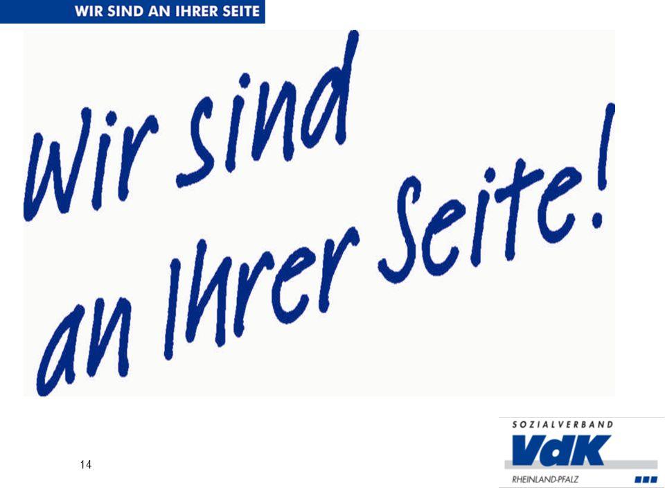 Mit anderen Worten, wir suchen Sie! 13 Werden Sie Mitglied im VdK, helfen Sie uns, anderen Menschen zu helfen! www.vdk.de/ov-oberes-siegtal