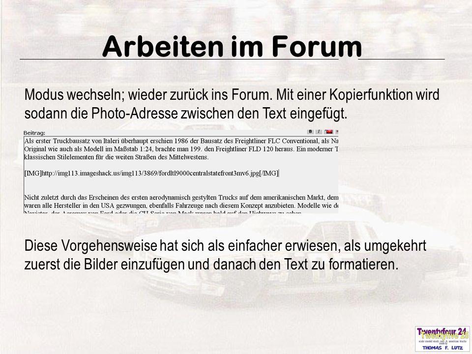 20 Arbeiten im Forum Modus wechseln; wieder zurück ins Forum.