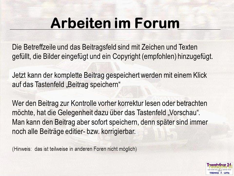 22 Arbeiten im Forum Die Betreffzeile und das Beitragsfeld sind mit Zeichen und Texten gefüllt, die Bilder eingefügt und ein Copyright (empfohlen) hinzugefügt.