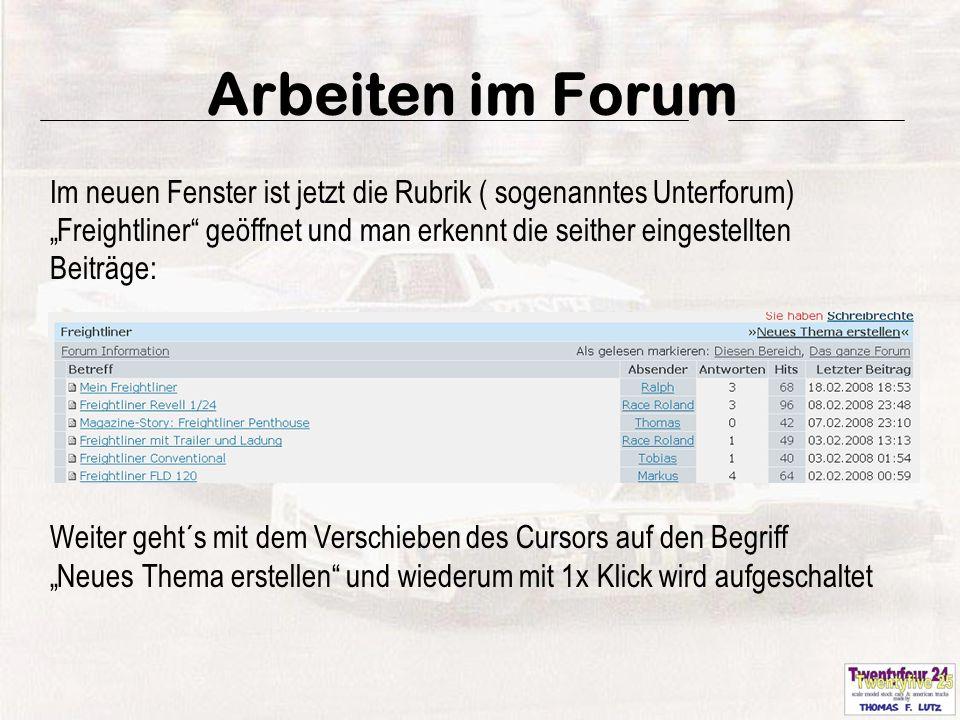 18 Arbeiten im Forum Nach dem Log-In im Photoalbum wird das entsprechende vorher hochgeladene Bild ausgewählt und mit der Adresse für Foren kopiert.