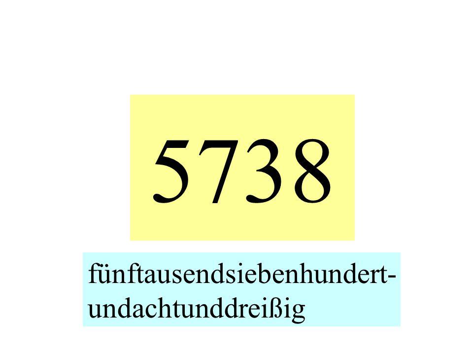 5738 fünftausendsiebenhundert- undachtunddreißig