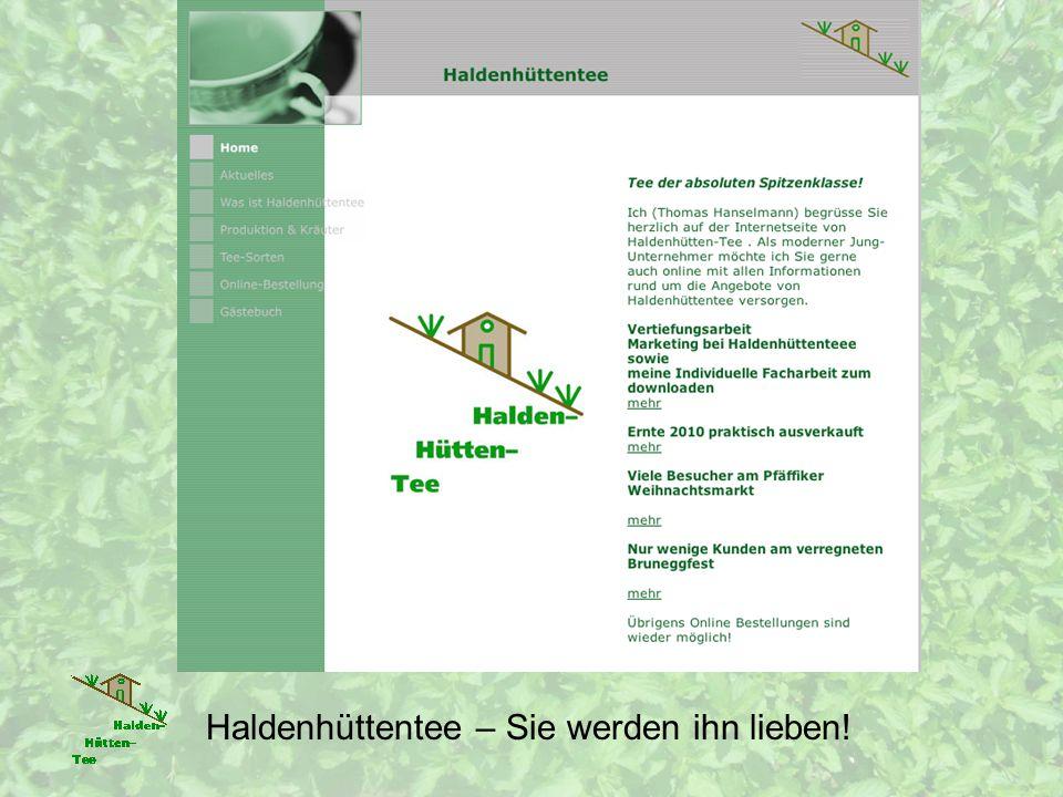 Danke Fragen Kritik Anregungen Quellen Foto Marktstand: Walter Hanselmann Videoclip: Livia Meisterhans Restliche Quellen: alles eigene Haldenhüttentee – Sie werden ihn lieben!