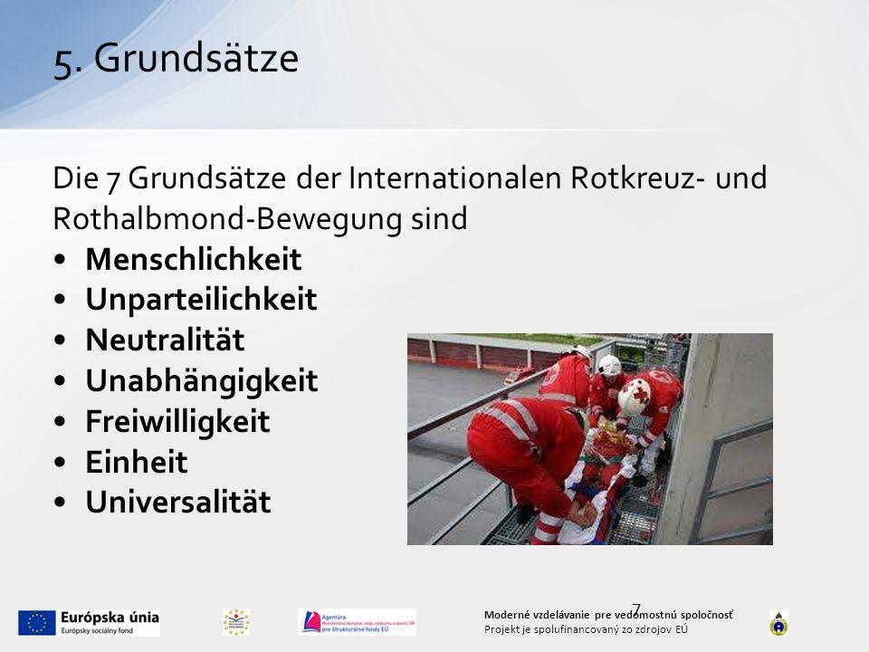 8 Moderné vzdelávanie pre vedomostnú spoločnosť Projekt je spolufinancovaný zo zdrojov EÚ Sprechen Sie über die Aktivitäten des roten Kruezes anhand der Bilder!