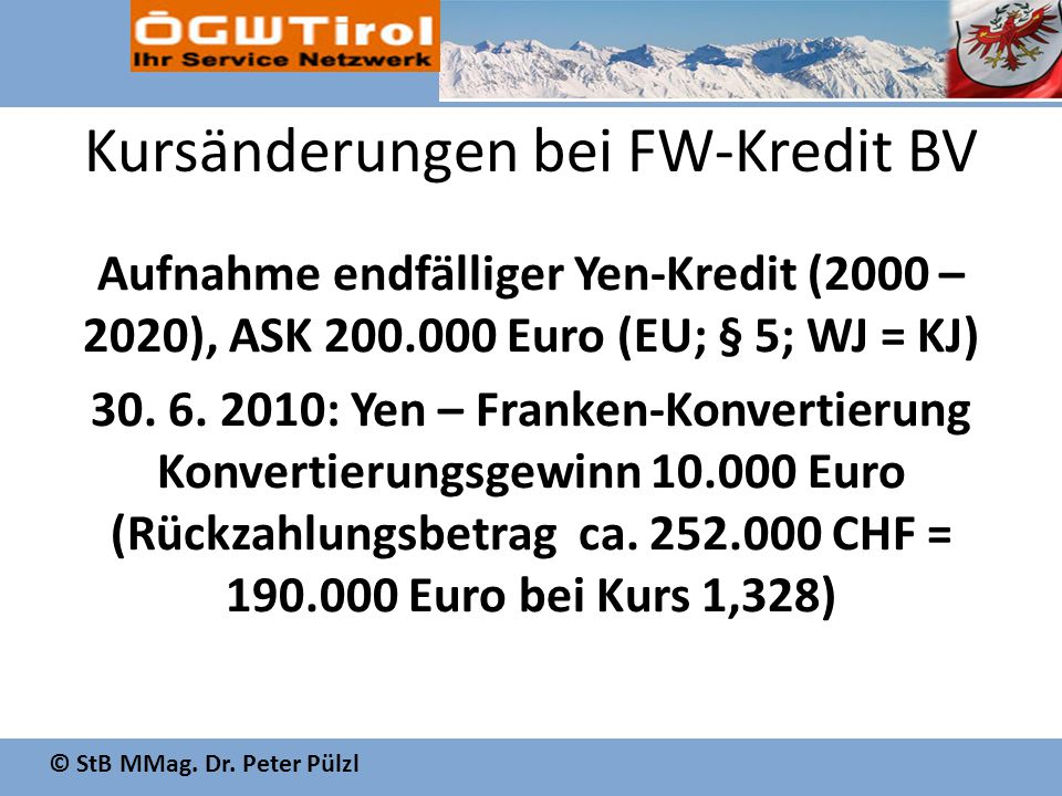 Kursänderungen bei FW-Kredit BV Aufnahme endfälliger Yen-Kredit (2000 – 2020), ASK 200.000 Euro (EU; § 5; WJ = KJ) 30.