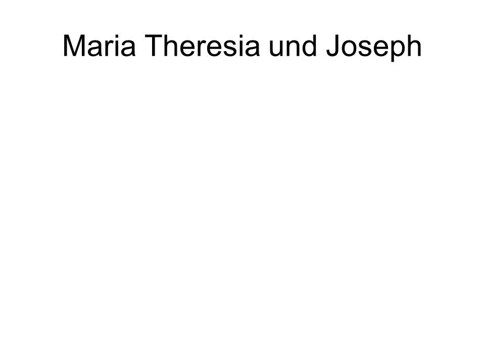 Maria Theresia und Joseph