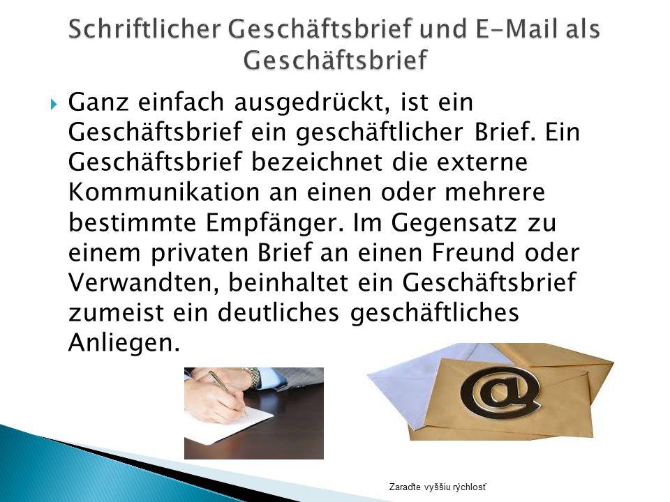  Ganz einfach ausgedrückt, ist ein Geschäftsbrief ein geschäftlicher Brief. Ein Geschäftsbrief bezeichnet die externe Kommunikation an einen oder meh
