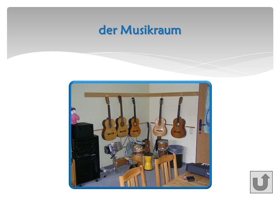 der Musikraum