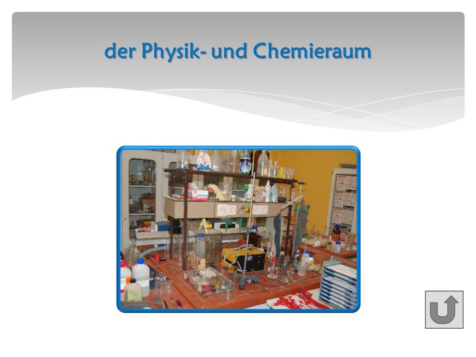 der Physik- und Chemieraum