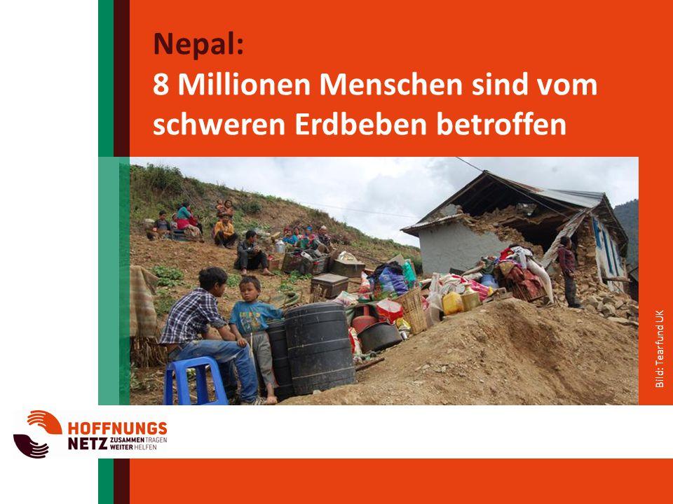 Nepal: 8 Millionen Menschen sind vom schweren Erdbeben betroffen Bild: Tearfund UK
