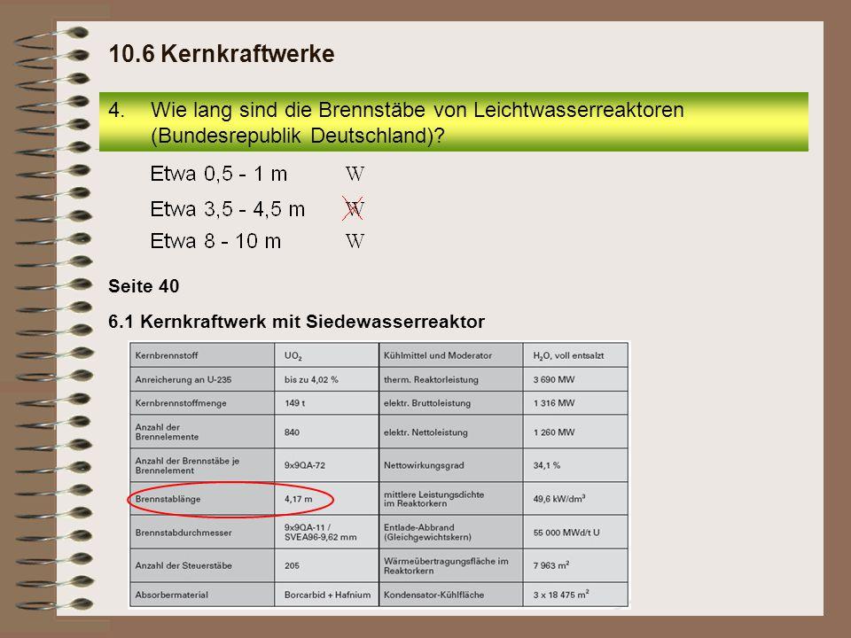 5.Wie viel Brennstäbe befinden sich in den Reaktoren der Kernkraftwerke Krümmel bzw.