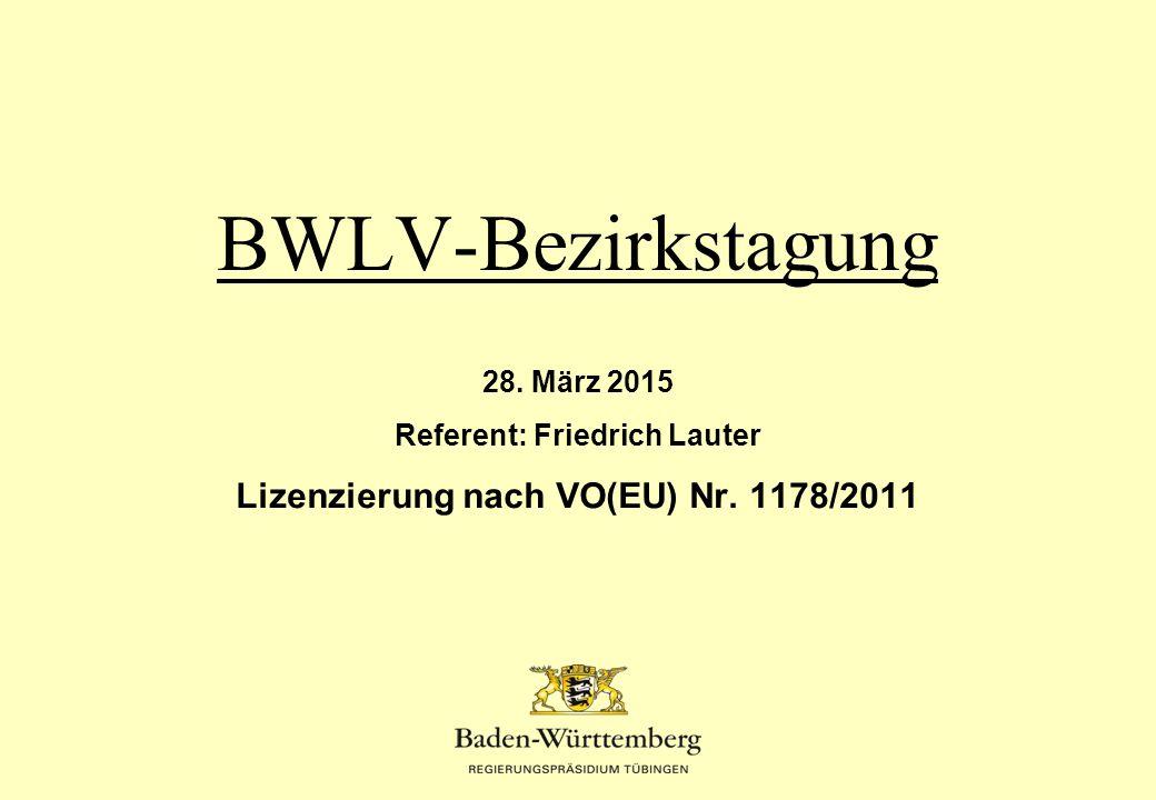 VO(EU) Nr.1178/2011 Die Verordnung (EU) Nr. 1178/2011, geändert durch - Verordnung (EU) Nr.
