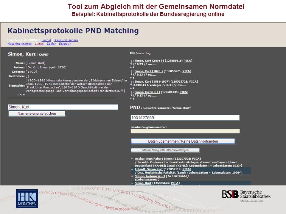 105 Tool zum Abgleich mit der Gemeinsamen Normdatei Beispiel: Kabinettsprotokolle der Bundesregierung online