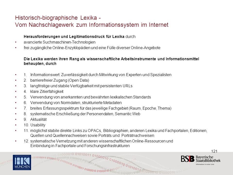 Historisch-biographische Lexika - Vom Nachschlagewerk zum Informationssystem im Internet Herausforderungen und Legitimationsdruck für Lexika durch ava