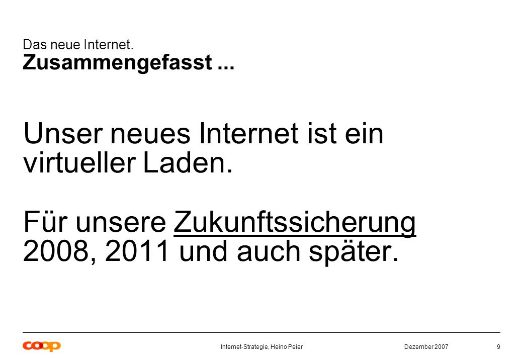 Dezember 2007Internet-Strategie, Heino Peier40