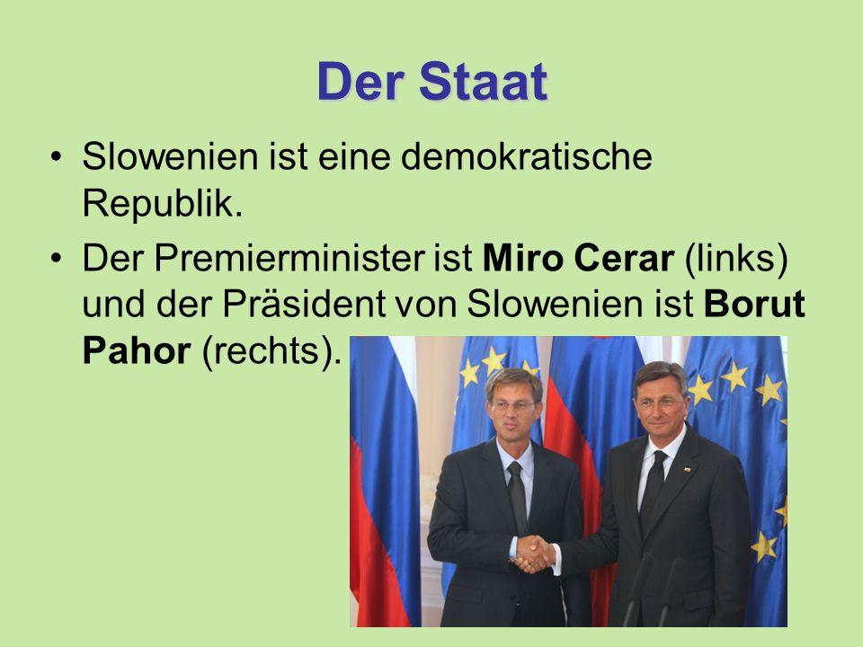 Der Staat Slowenien ist eine demokratische Republik.