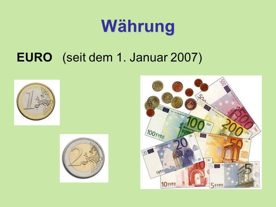 Währung EURO (seit dem 1. Januar 2007)