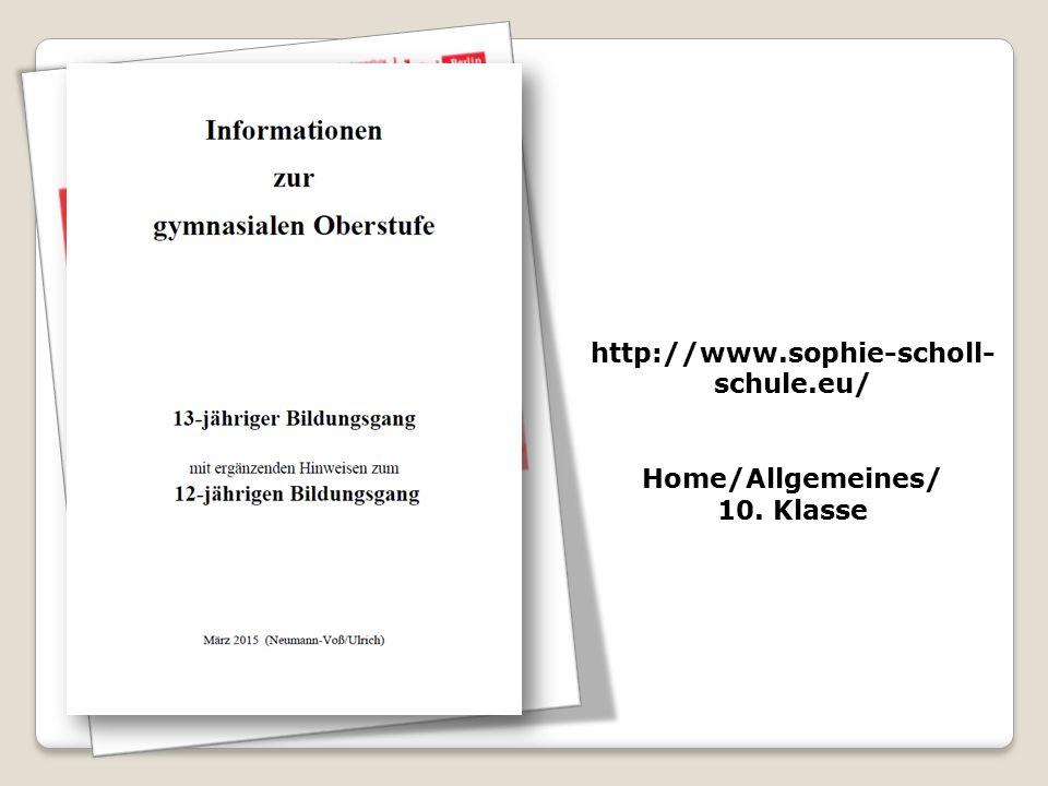 http://www.sophie-scholl- schule.eu/ Home/Allgemeines/ 10. Klasse