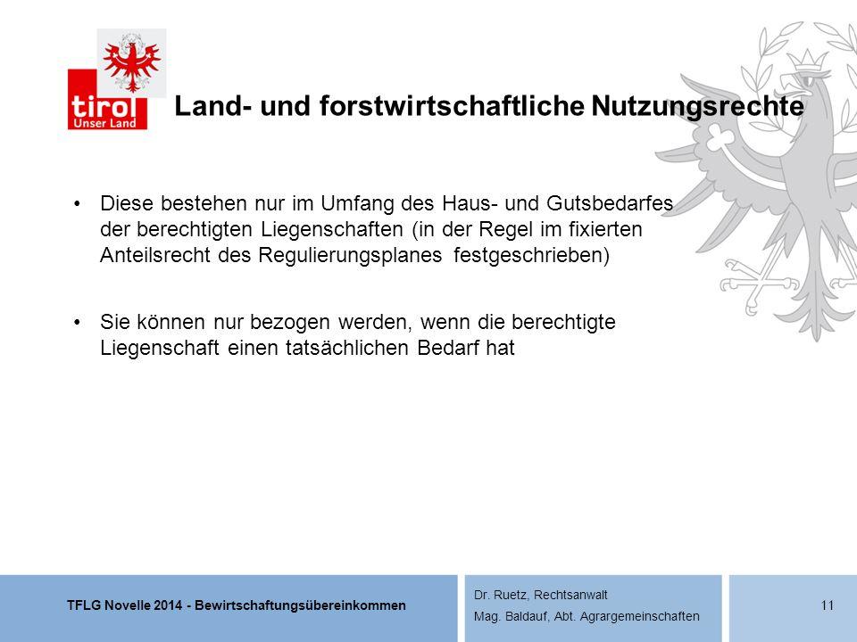 TFLG Novelle 2014 - Bewirtschaftungsübereinkommen Dr. Ruetz, Rechtsanwalt Mag. Baldauf, Abt. Agrargemeinschaften Land- und forstwirtschaftliche Nutzun