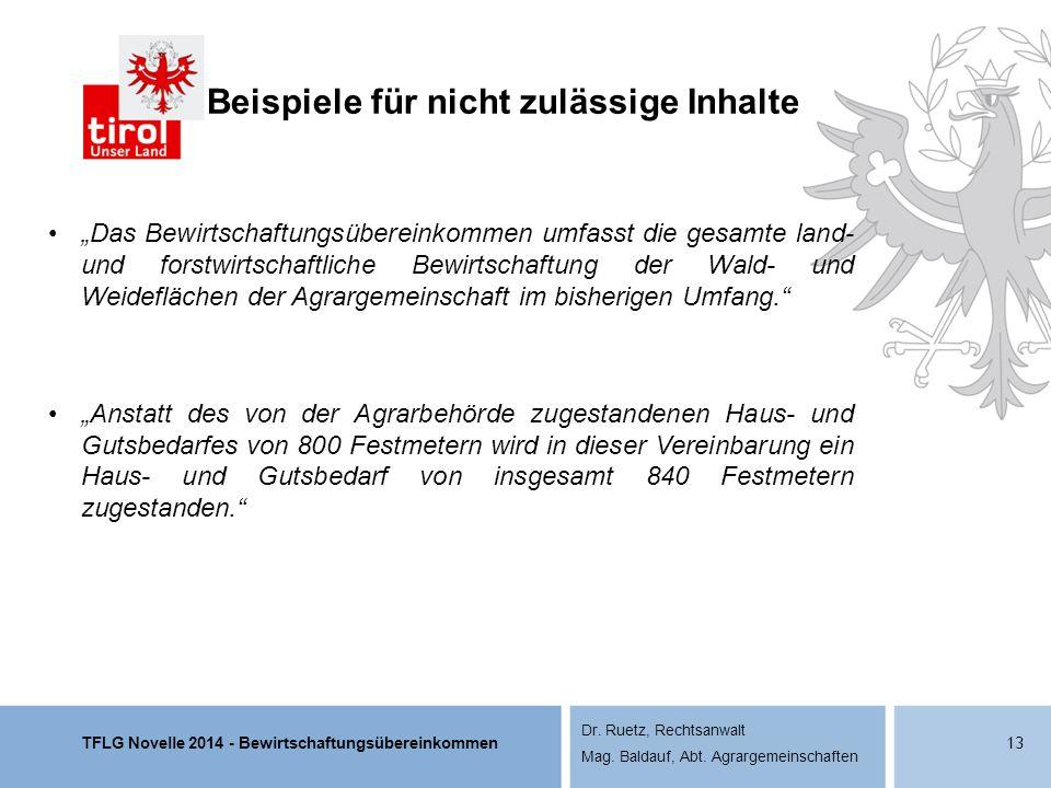 """TFLG Novelle 2014 - Bewirtschaftungsübereinkommen Dr. Ruetz, Rechtsanwalt Mag. Baldauf, Abt. Agrargemeinschaften """"Das Bewirtschaftungsübereinkommen um"""