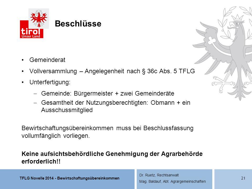 TFLG Novelle 2014 - Bewirtschaftungsübereinkommen Dr. Ruetz, Rechtsanwalt Mag. Baldauf, Abt. Agrargemeinschaften Beschlüsse Gemeinderat Vollversammlun