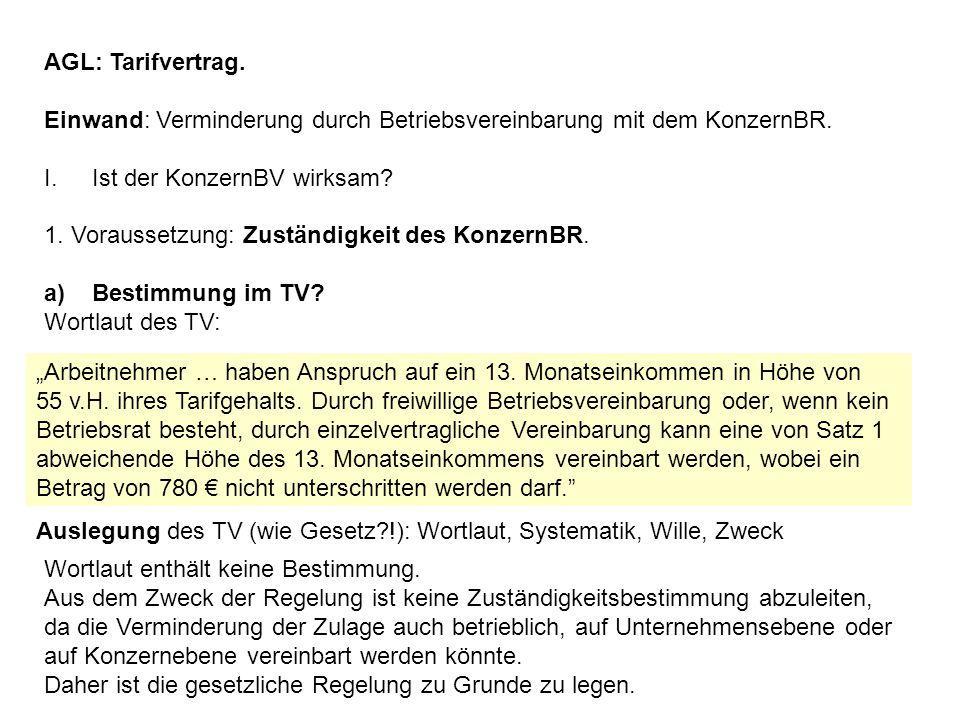 2) § 58 Abs.1 BetrVG a)Notwendige Einheitsregelung im Konzern.