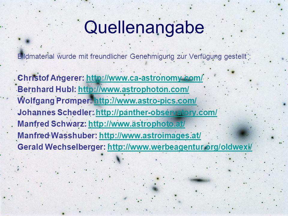 Quellenangabe Bildmaterial wurde mit freundlicher Genehmigung zur Verfügung gestellt : Christof Angerer: http://www.ca-astronomy.com/http://www.ca-ast
