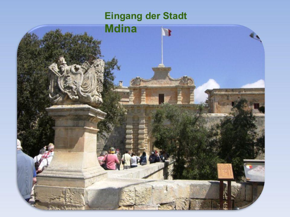 Mdi na war früher Hauptstadt von Malta. Sie hat ca.