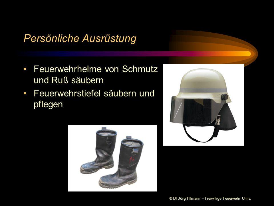 © BI Jörg Tillmann – Freiwillige Feuerwehr Unna Persönliche Ausrüstung Feuerwehrhelme von Schmutz und Ruß säubern Feuerwehrstiefel säubern und pflegen