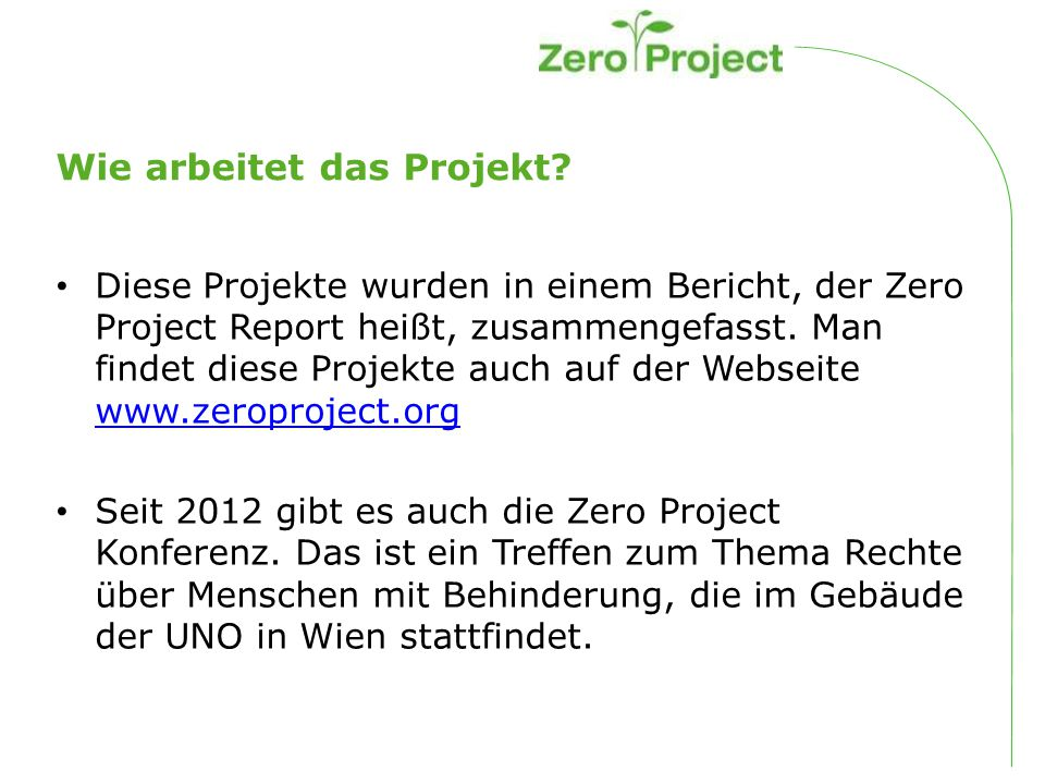 Wie arbeitet das Projekt.