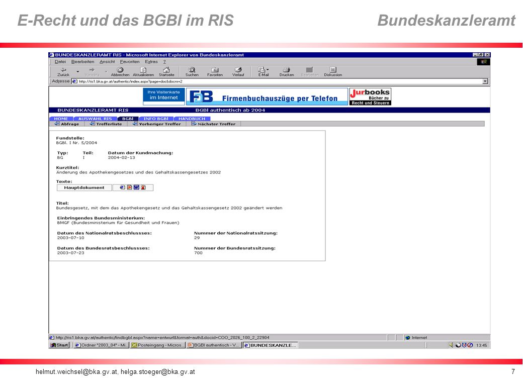 helmut.weichsel@bka.gv.at, helga.stoeger@bka.gv.at8 E-Recht und das BGBl im RIS Bundeskanzleramt