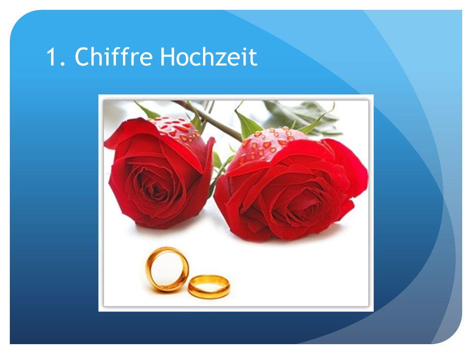 1. Chiffre Hochzeit