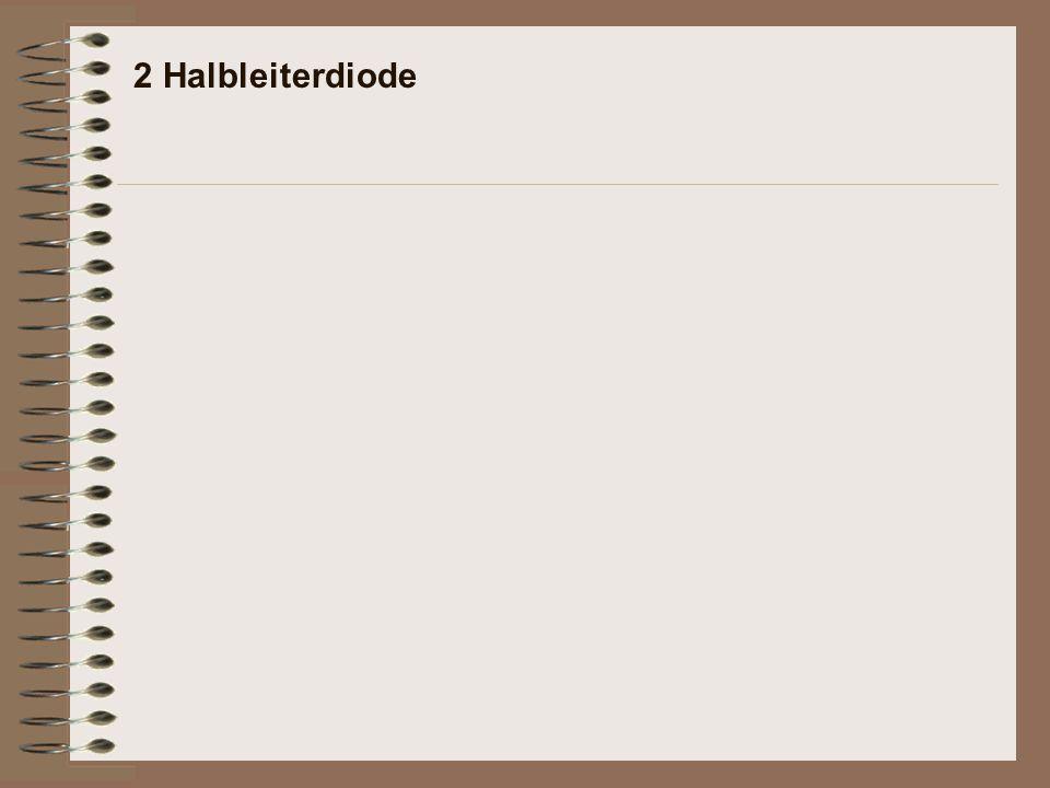 2 Halbleiterdiode
