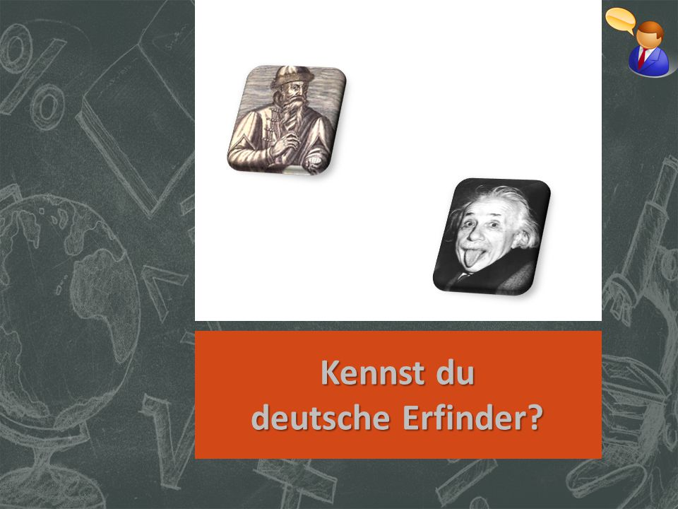 Kennst du deutsche Erfinder?