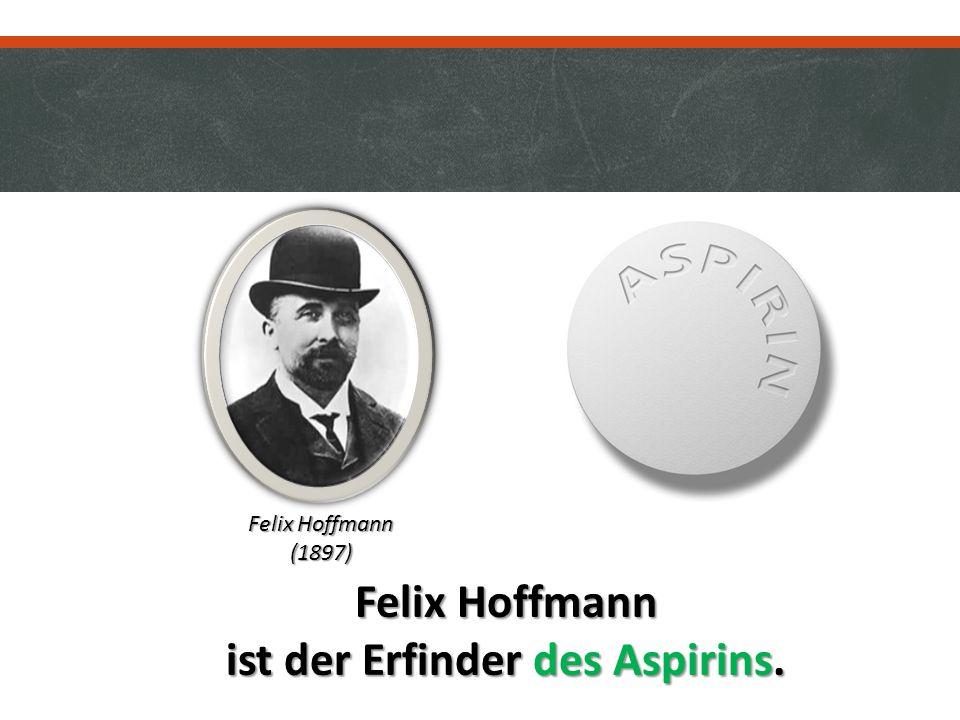 Felix Hoffmann ist der Erfinder des Aspirins. Felix Hoffmann (1897)
