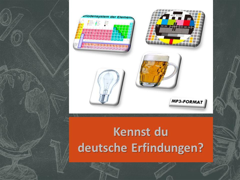 Kennst du deutsche Erfindungen?