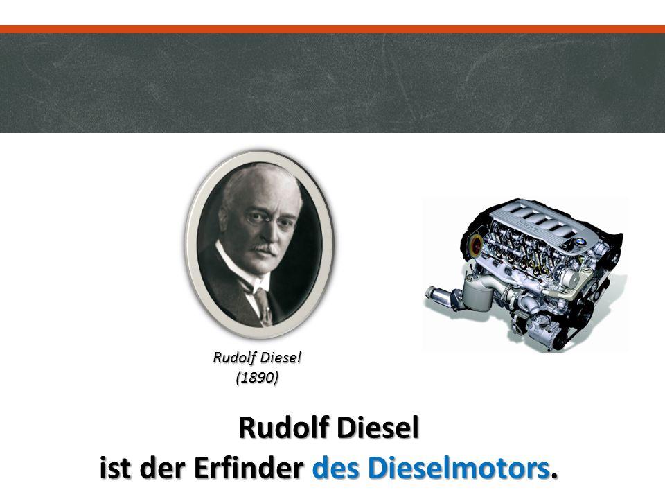 Rudolf Diesel ist der Erfinder des Dieselmotors. Rudolf Diesel (1890)