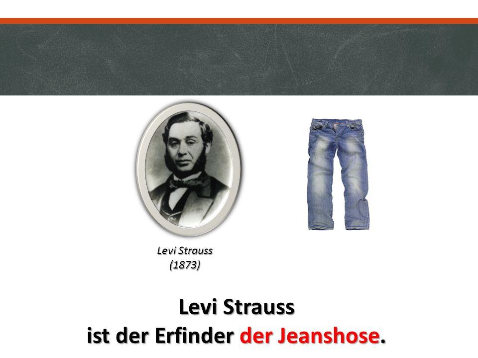 Levi Strauss ist der Erfinder der Jeanshose. Levi Strauss (1873)
