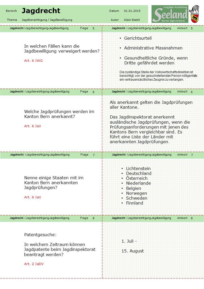 Jagdrecht / Jagdberechtigung-JagdbewilligungFrageJagdrecht / Jagdberechtigung-JagdbewilligungAntwort Jagdrecht / Jagdberechtigung-JagdbewilligungFrageJagdrecht / Jagdberechtigung-JagdbewilligungAntwort Jagdrecht / Jagdberechtigung-JagdbewilligungFrageJagdrecht / Jagdberechtigung-JagdbewilligungAntwort Jagdrecht / Jagdberechtigung-JagdbewilligungFrageJagdrecht / Jagdberechtigung-JagdbewilligungAntwort Bereich Jagdrecht Datum01.01.2015 ThemaJagdberechtigung / JagdbewilligungAutorAlain Batzli In welchen Fällen kann die Jagdbewilligung verweigert werden.