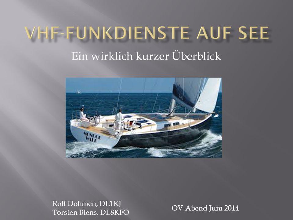 Ein wirklich kurzer Überblick Rolf Dohmen, DL1KJ Torsten Blens, DL8KFO OV-Abend Juni 2014
