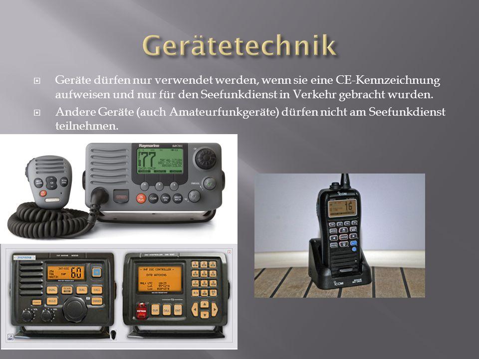  Geräte dürfen nur verwendet werden, wenn sie eine CE-Kennzeichnung aufweisen und nur für den Seefunkdienst in Verkehr gebracht wurden.